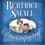 Unconquered, Bertrice Small