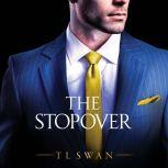 The Stopover, T L Swan