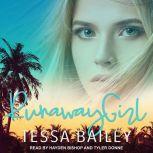 Runaway Girl, Tessa Bailey