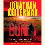 Bones An Alex Delaware Novel, Jonathan Kellerman