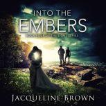 Into the Embers Book 4 of The Light Series, Jacqueline Brown
