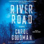 River Road, Carol Goodman