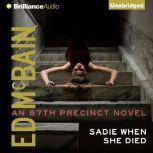 Sadie When She Died, Ed McBain