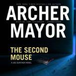 The Second Mouse, Archer Mayor