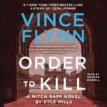 Order to Kill, Vince Flynn