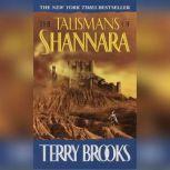 The Talismans of Shannara, Terry Brooks