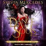 Dance of Souls, Sylvia Mercedes