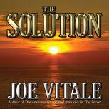 The Solution, Joe Vitale