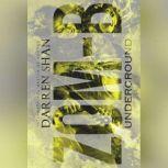 Zom-B Underground, Darren Shan