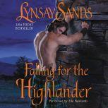 Falling for the Highlander, Lynsay Sands