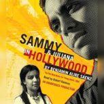 Sammy and Juliana in Hollywood, Benjamin Alire SA¡enz