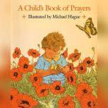 A Child's Book of Prayers, Michael Hague
