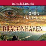 Dragonhaven, Robin McKinley