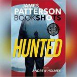 Hunted, James Patterson