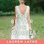 For Better or Worse, Lauren Layne