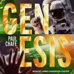 Genesis, Paul Chafe