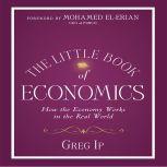 The Little Book of Economics, Greg Ip