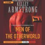 Men of the Otherworld, Kelley Armstrong
