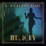 Mr. Icky, F. Scott Fitzgerald
