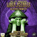 The Lost Manuscript Liber Astarte Master Of The Devilish Occult