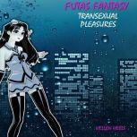 Futas Fantasy Transexual Pleasures, Hellen Heels