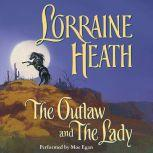 The Outlaw and the Lady, Lorraine Heath