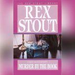 Murder By the Book, Rex Stout
