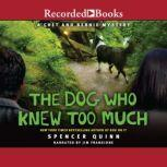 The Dog Who Knew Too Much, Spencer Quinn