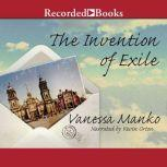 The Invention of Exile, Vanessa Manko
