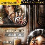 Strong Justice, Jon Land