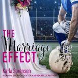 The Marriage Effect, Karla Sorensen
