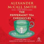 The Peppermint Tea Chronicles, Alexander McCall Smith
