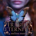 Fragile Eternity, Melissa Marr