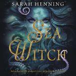 Sea Witch, Sarah Henning