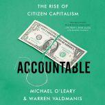 Accountable The Rise of Citizen Capitalism, Michael O'Leary