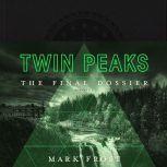 Twin Peaks The Final Dossier, Mark Frost