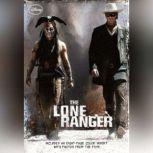 The Lone Ranger, Disney Press