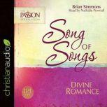 Song of Songs Divine Romance, Brian Simmons