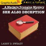 See Also Deception, Larry D. Sweazy