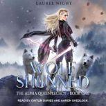 Wolf Shunned, Laurel Night