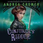 Conjurer's Riddle, The, Andrea Cremer