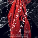 The Discomfort of Evening A Novel, Marieke Lucas Rijneveld