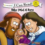 The Beginner's Bible Baby Jesus Is Born, Simona Chitescu-Weik