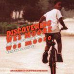 Discovering Wes Moore, Wes Moore
