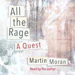 All The Rage A Quest, Martin Moran