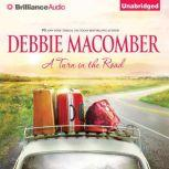 A Turn in the Road, Debbie Macomber