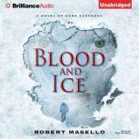 Blood and Ice, Robert Masello