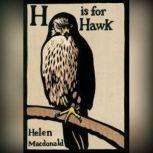 H Is for Hawk, Helen Macdonald