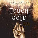 A Touch of Gold, Annie Sullivan