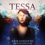 TESSA (Tessa Extra-Sensory Agent Book 1), Kfir Luzzatto